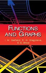 Functions and Graphs af I M Gelfand, E E Shnol, E G Glagoleva