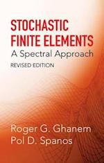 Stochastic Finite Elements (Dover Civil and Mechanical Engineering)