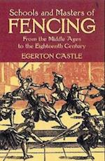 Schools and Masters of Fencing (Dover Military History, Weapons, Armor)