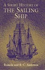 A Short History of the Sailing Ship af Romola Anderson, R. C. Anderson