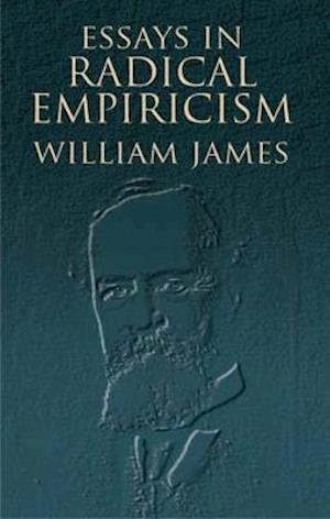 Bog, paperback Essays in Radical Empiricism af William James