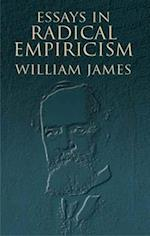 Essays in Radical Empiricism af William James