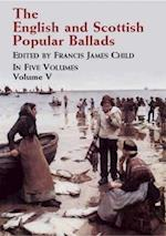 The English and Scottish Popular Ballads Volume 5 af Francis James Child