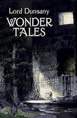 Wonder Tales af Edward John Moreton Dunsany