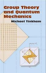 Group Theory and Quantum Mechanics (Dover Books on Chemistry)