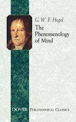 The Phenomenology of Mind af Georg Wilhelm Friedrich Hegel, J B Bailey
