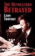 The Revolution Betrayed af Leon Trotsky, M Eastman, Max Eastman