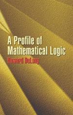 A Profile of Mathematical Logic (Dover Books on Mathematics)