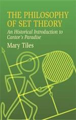 The Philosophy of Set Theory (Dover Books on Mathematics)