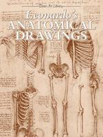 Leonardo's Anatomical Drawings (Dover Books on Art, Art History)