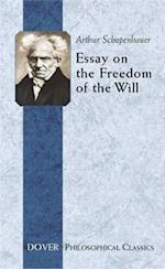 Essay on the Freedom of the Will (Dover Philosophical Classics)