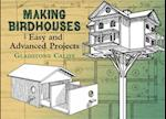 Making Birdhouses (Dover Books on Woodworking & Carving)