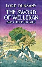 The Sword of Welleran (Dover Mystery, Detective, & Other Fiction)