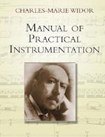 Manual Of Practical Instrumentation af Charles Marie Widor