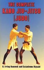 The Complete Kano Jiu-Jitsu (Judo) af Katsukuma Higashi, H. Irving Hancock
