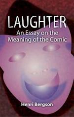 Laughter af Cloudesley Brereton, Fred Rothwell, Henri Bergson