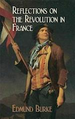 Reflections on the Revolution in France af Edmund Burke III