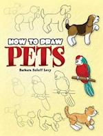 How to Draw Pets (How to Draw)