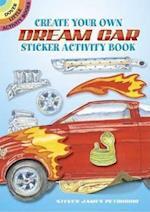 Create Your Own Dream Car Sticker Activity Book af Steven James Petruccio
