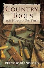 Country Tools and How to Use Them (Dover Craft Books)