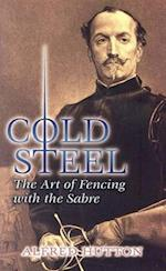 Cold Steel (Dover Books on History, Political and Social Science)