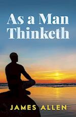 As a Man Thinketh af James Allen