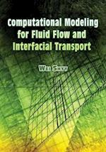 Computational Modeling for Fluid Flow and Interfacial Transport (Dover Books on Engineering)
