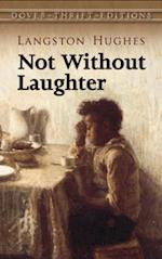 Not Without Laughter af Langston Hughes