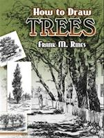 How to Draw Trees af Frank M. Rines