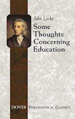 Some Thoughts Concerning Education (Philosophical Classics)