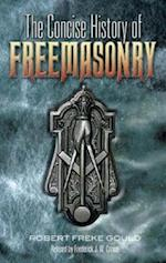The Concise History of Freemasonry (Dover Occult)