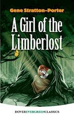 A Girl of the Limberlost af Gene Stratton-Porter