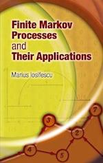 Finite Markov Processes and Their Applications (Dover Books on Mathematics)