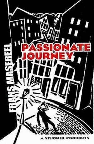 Bog, paperback Passionate Journey af Frans Masereel