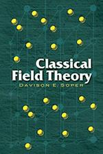 Classical Field Theory (Dover Books on Physics)
