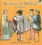 Renaissance & Medieval Costume af Camille Bonnard