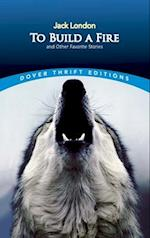 To Build a Fire and Other Favorite Stories (Dover Thrift Editions)
