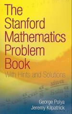 The Stanford Mathematics Problem Book (Dover Books on Mathematics)