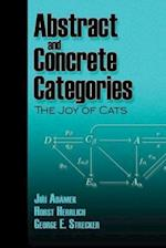 Abstract and Concrete Categories af Horst Herrlich, J. Adamek, George E. Strecker
