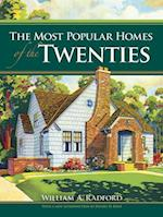 The Most Popular Homes of the Twenties af William A. Radford