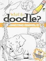 What to Doodle? Amazing Animals! (Dover Pictorial Archives)