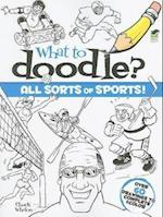 What to Doodle? All Sorts of Sports! (Dover Pictorial Archives)