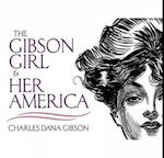 The Gibson Girl and Her America