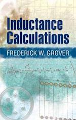 Inductance Calculations af Frederick W. Grover