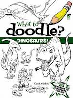 What to Doodle? Dinosaurs! (What to Doodle?)