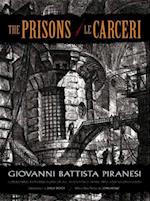 The Prisons / Le Carceri af John Howe, Philip Hofer, Giovanni Battista Piranesi