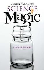 Martin Gardner's Science Magic (Dover Magic Books)
