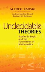 Undecidable Theories (Dover Books on Mathematics)