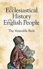 The Ecclesiastical History of the English People (Dover Books on History, Political and Social Science)