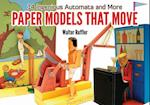 Paper Models That Move (Dover Origami Papercraft)
